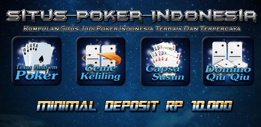 Kumpulan Situs Poker Online Terpercaya Dan Terbaik